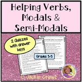 Helping Verbs/Modals & Semi-Modals: Auxiliary Verbs Practice/Quiz