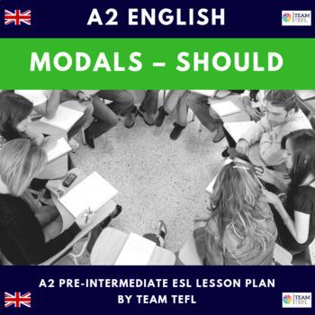 Modals - Should A2 Pre-Intermediate Lesson Plan For ESL