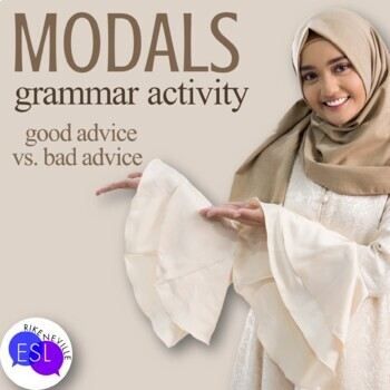 Modals:  Good Advice vs. Bad Advice
