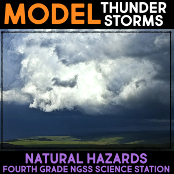 Model Convention Currents & Thunderstorms -  Fourth Grade Science Stations