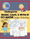 Model, Count, & Write 10 - GO MATH! Center Activities