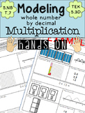 Model Decimal by Whole Number Multiplication Hands On  CCSS 5.NBT.7 TEKS 5.3D