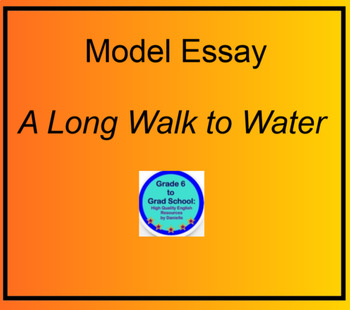 model essay for a long walk to water nya s challenges by model essay for a long walk to water nya s challenges