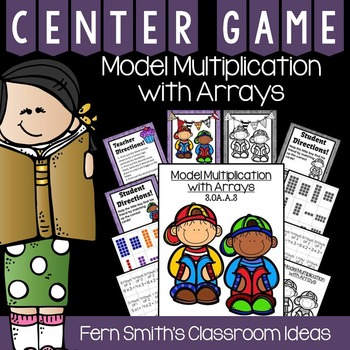 Model Multiplication with Arrays Quick and Easy to Prep Center and Printables