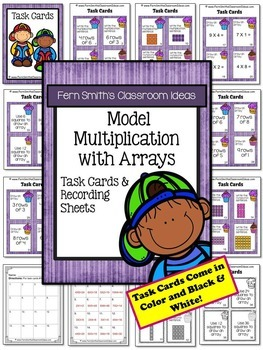 Model Multiplication with Arrays Task Cards and Recording Sheets