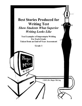 Best Stories Produced for Writing Test: Grade 1