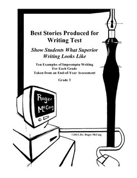 Best Stories Produced for Writing Test: Grade 3