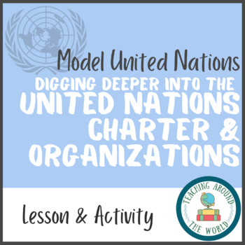 Understanding The Main Organs That Make Up The United Nations