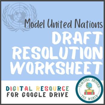 Model United Nations Draft Resolution Worksheet: Google Drive Resource