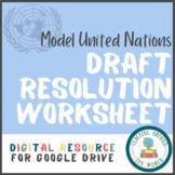 Model United Nations Draft Resolution Worksheet: Google Dr