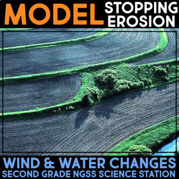 Model Weathering & Erosion - Wind & Water Changes Second Grade Science Stations