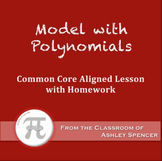 Model With Polynomials (Lesson Plan with Homework)
