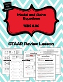 Model and Solve Equations - STAAR REVIEW LESSON - TEKS 8.8C
