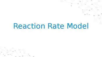 Model-based Reaction Rate Unit