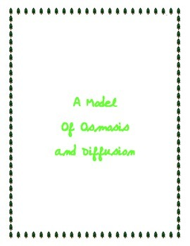 Model of Diffusion and Osmosis
