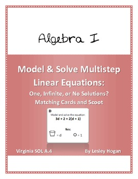 Model/Solve Linear Equations: One, Infinite, or No Solutions: Match and Scoot