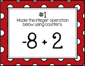 Modeling Addition & Subtraction of Integers using Counters (Task Cards)
