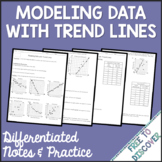 Trend Lines Notes and Practice (Differentiated)