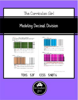 Modeling Decimal Division (TEKS 5.3F, CCSS 5.NBT.6)