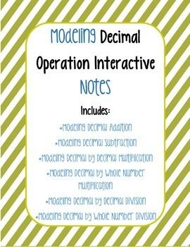 Modeling Decimal Operations Interactive Notes BUNDLE