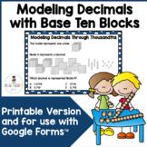 Modeling Decimals Through Thousandths with Base Ten Blocks