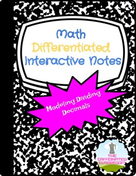 Modeling Diving Decimals Differentiated Interactive Notes
