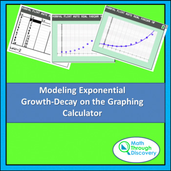 Algebra:  Modeling Exponential Growth-Decay on the Graphin