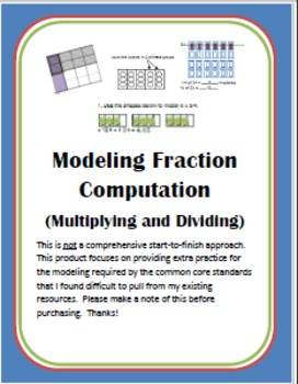 Modeling Fraction Computation (Multiplying and Dividing)