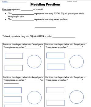 Modeling Fractions GUIDED NOTES