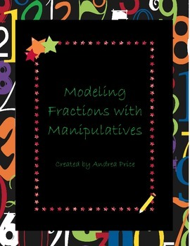 Modeling Fractions with Manipulatives