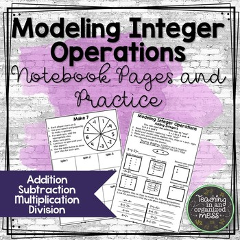 Modeling Integer Operations Math Notebook Pages and Practice