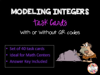Modeling Integers TASK CARDS - With or Without QR codes