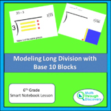 Modeling Long Division with Base 10 Blocks - SN