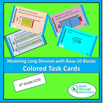 Modeling Long Division with Base 10 Blocks - Colored Task Cards