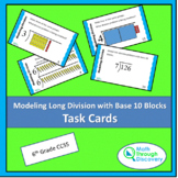 Modeling Long Division with Base 10 Blocks - Task Cards