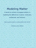 Modeling Matter- Representing Atoms, Molecules, Compounds,