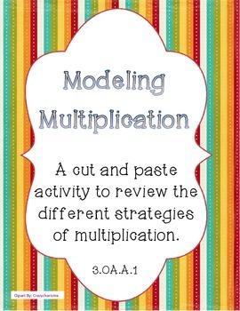 Multiplication - Modeling multiplication using different strategies