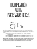 Modeling Multiplication with Place Value Blocks