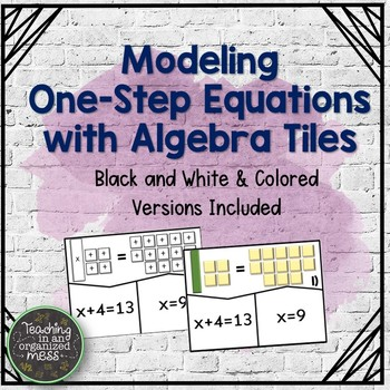 Model One Step Equations with Algebra Tiles