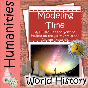 Modeling Time: Middle School History Science Project on Megaliths and Astronomy
