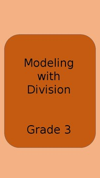 Modeling with Division Task Cards- Arrays, Columns, Rows  Colored and B&W