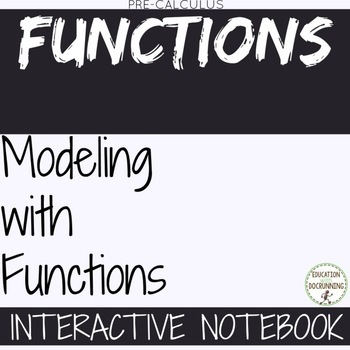 PreCalculus Modeling with Functions  Color Coded Interactive Notebook
