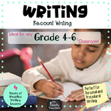 Modelled Writing Unit: Recount Writing