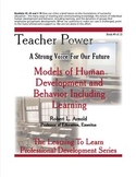 Models of Human Development and Behavior Including Learning