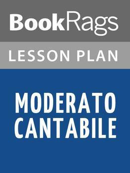 Moderato Cantabile Lesson Plans