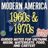 Modern America 1960s 1970s Notes & PPT   Vietnam, Johnson, Nixon, Ford, Carter