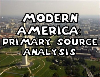 Modern America: Primary Source Anaylsis