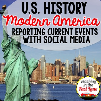 Modern America: Using Social Media to Report a Current Event {U S  History}
