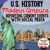 Modern America: Using Social Media to Report a Current Eve