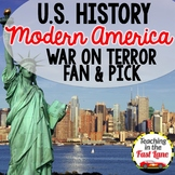 Modern America: War on Terror Fan & Pick {U.S. History}
